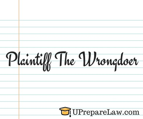 Plaintiff the wrongdoer in General Defences in Torts Law