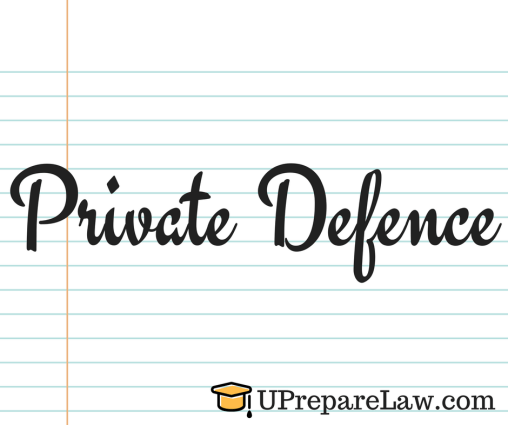 Private Defences in General Defences in Torts Law with cases