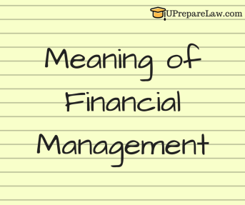 Meaning of Financial Management