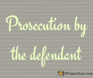 Prosecution by the defendant