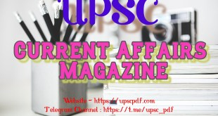UPSC Current Affairs Magzine