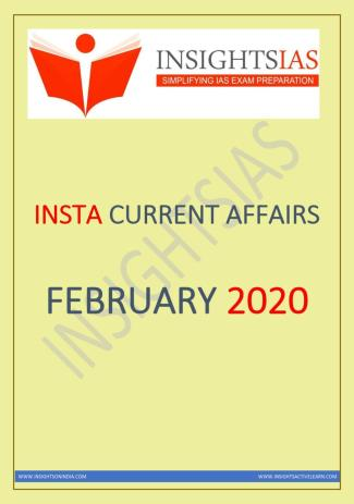 Insights IAS Current Affairs February 2020 PDF