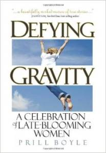 "SEE MORE of Prill's book, ""Defying Gravity"""