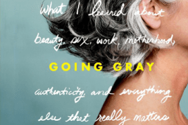 'Going Gray' Author Considers Gray Hair