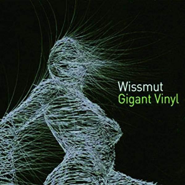 Wissmut_ Gigant Vinyl CD