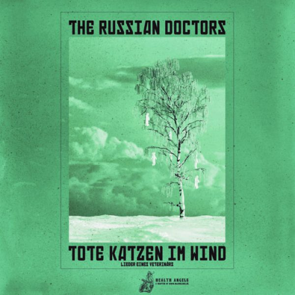 The Russian Doctors _ Tote Katzen im Wind LP