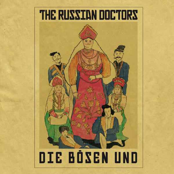 The Russian Doctors - Die Schönen und die Bösen - LP - RS