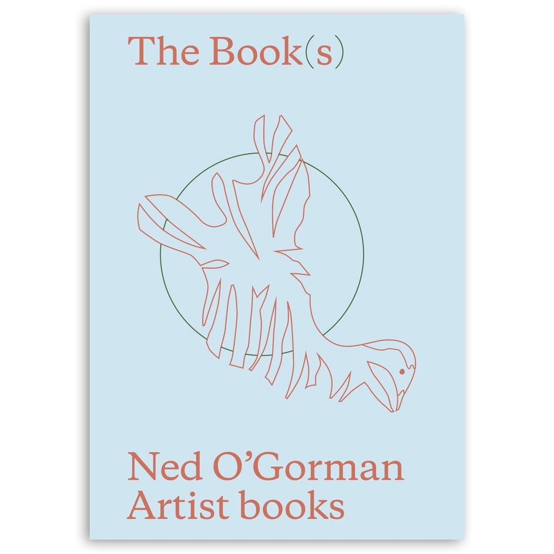 Book Celebration of: The Book(s) Ned O'Gorman Artist Books