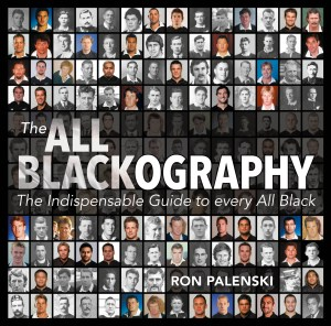 The All Blackography, by Ron Palenski