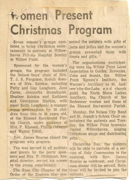 Many groups in the area helped to enrich the lives of the residents of Willowhaven News paper article-1960's Mary Carne files