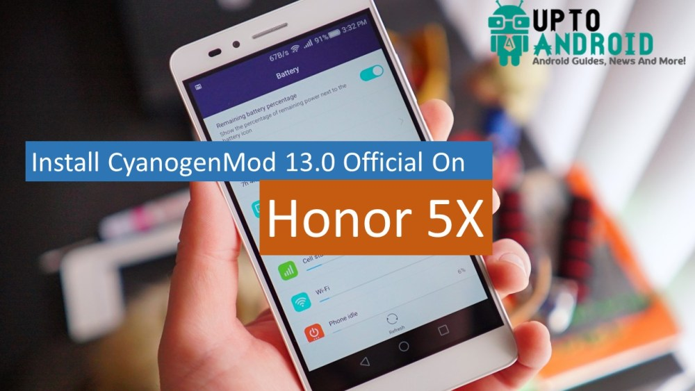 Install Caynogenmod in Honor 5X