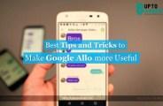 Make Google Allo more Useful