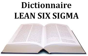 dictionnaire lean six sigma