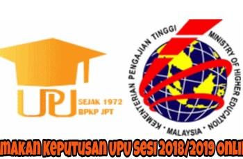 Semakan Keputusan UPU Sesi 2018/2019 Online