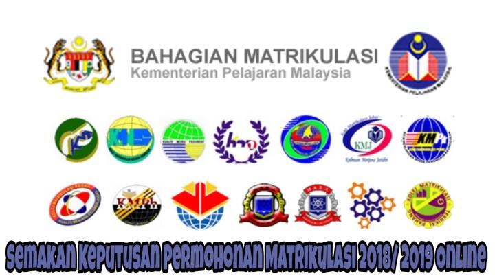 Semakan Keputusan Permohonan Matrikulasi 2018/ 2019 Online
