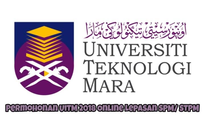 Permohonan UiTM 2018 Online Lepasan SPM/ STPM
