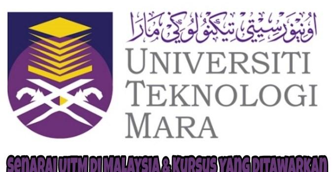 Senarai UiTM di Malaysia & Kursus Yang Ditawarkan