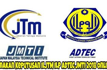 Semakan Keputusan ILJTM ILP ADTEC JMTI 2018 Online