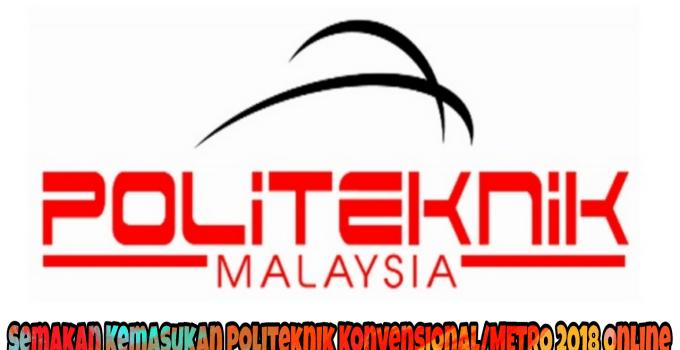 Semakan Kemasukan Politeknik Konvensional/METrO 2018 Online