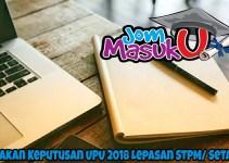 Semakan Keputusan UPU 2018 Lepasan STPM/ Setaraf
