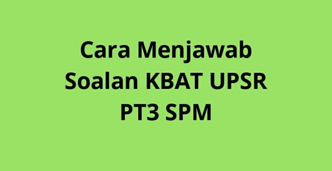 Cara Menjawab Soalan KBAT UPSR PT3 SPM
