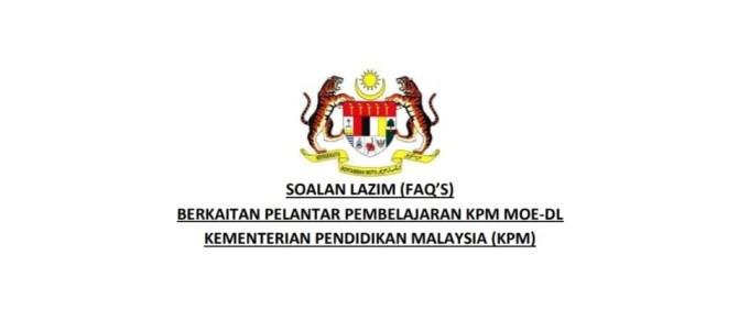 Soalan Lazim Pelantar Pembelajaran KPM MOE-DL (PdP)