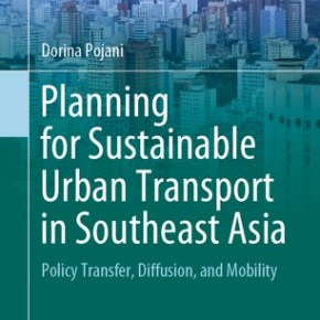 New book by Dorina Pojani on transport policy transfer in Southeast Asian cities