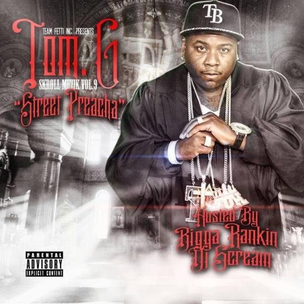 Tom.G - Street Preacha