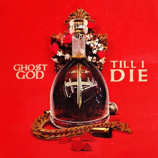 ghost-god-till-i-die-artwork