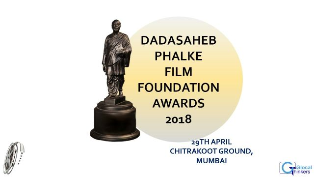 VoxWeb Dadasaheb Phalke Film Foundation Awards 2018