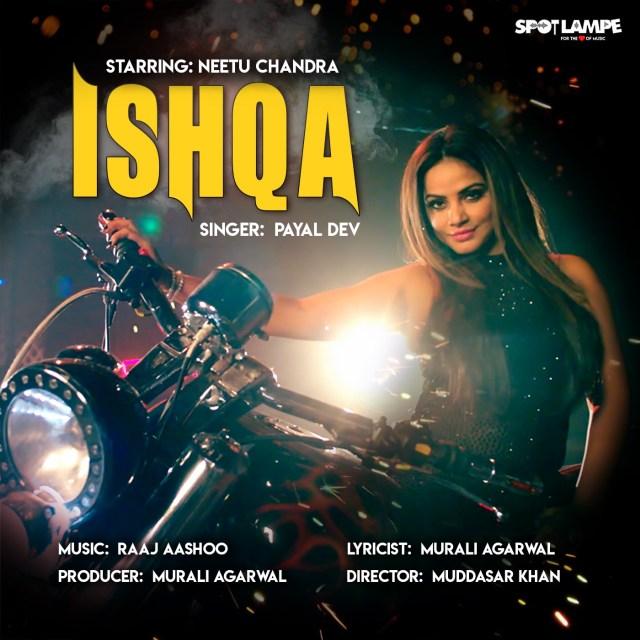 Neetu Chandra's Ishqa
