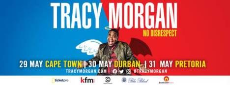 Tracy Morgan – No Disrespect South Africa Tour