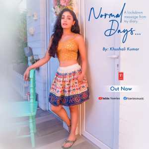 Bhushan Kumar's T-Series releases a special lockdown poem from Khushali Kumar's diary - Normal Days