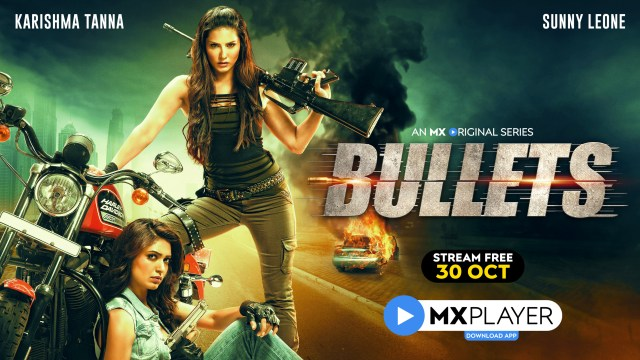 MX Player Brings You A Chase That's Too Hot For You To Miss With 'Bullets'