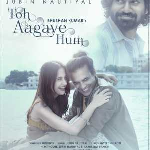 The hit jodi of Mithoon & Jubin Nautiyal are back with T-Series single 'Toh Aagaye Hum'