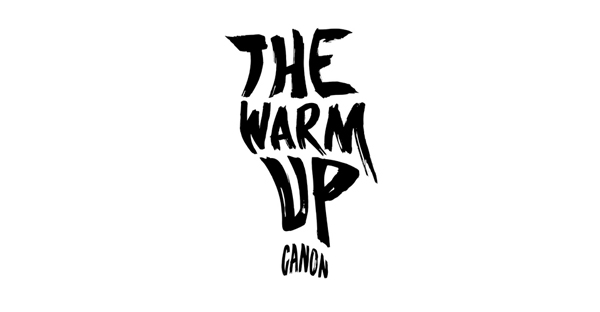 the-warm-up-CANON