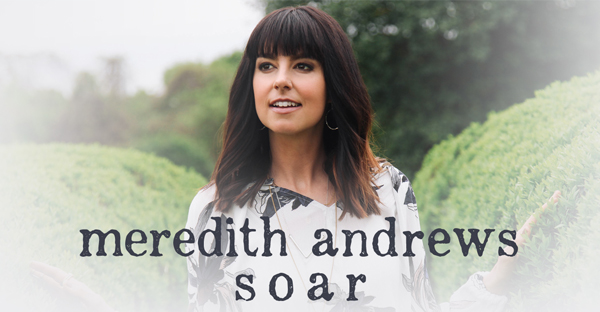 meredith-andrews-SOAR