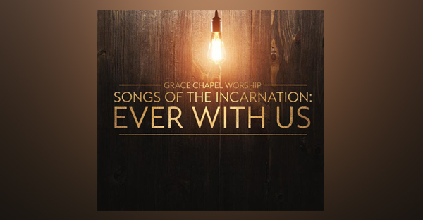 songs-of-the-incarnation-ever-with-us-EP