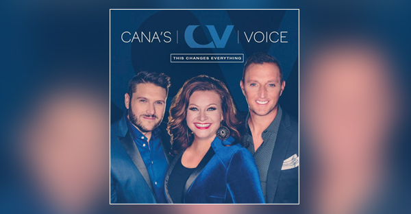canas-voice-this-changes-everything