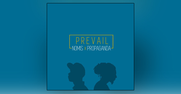 prevail-nomis-and-propaganda-single