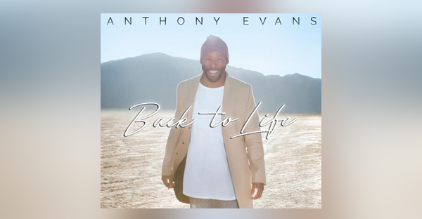 anthony-evans-back-to-life