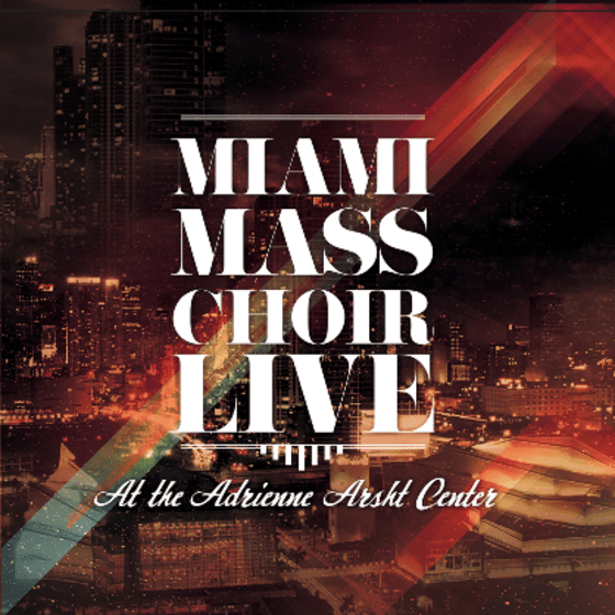 miami-mass-choir-live-at-the-adrienne-arsht-center