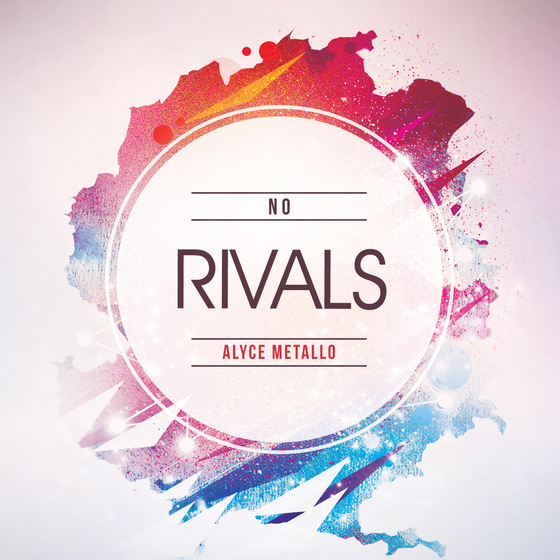 alyce-metallo-no-rivals