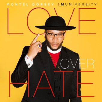 montel-dorsey-muniversity-love-over-hate