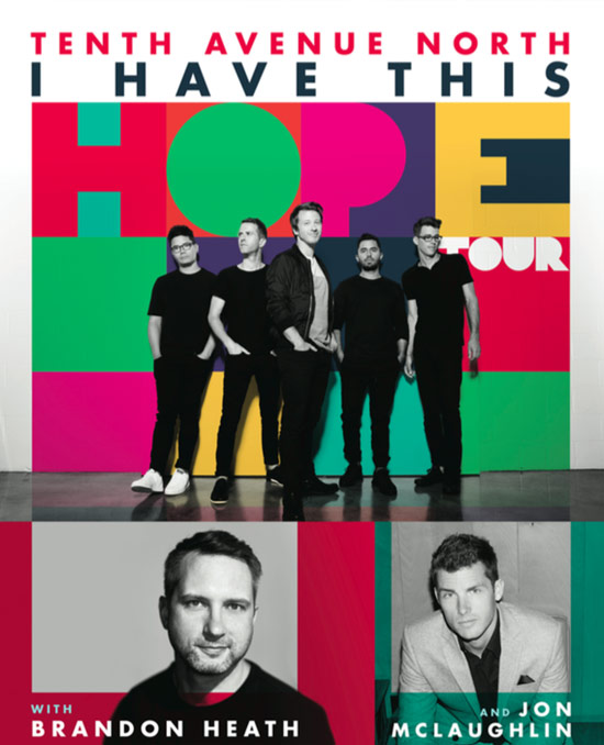 tenth-avenue-north-i-have-this-hope-tour-fall-2017