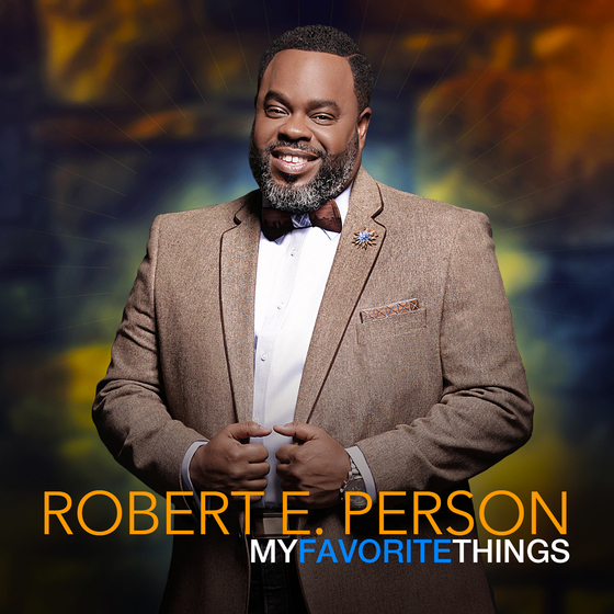 robert-e-person-my-favorite-things