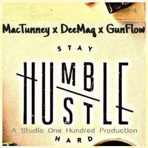 Humble Hustle Mc Tunney, Dee Maq and Gun Flow