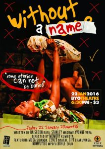 DONT MISS : WITHOUT A NAME FRIDAY JANUARY 22 @6:30 PM -BULAWAYO THEATRE