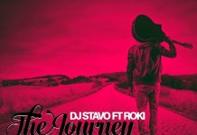 Music Alert : DJ Stavo Ft. Roki- The Journey