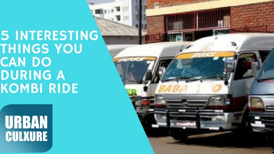 5 Interesting things you can do during a Kombi ride